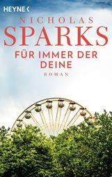 Nicholas  Sparks - Für immer der Deine