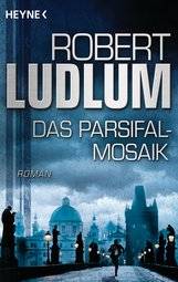 Robert  Ludlum - Das Parsifal-Mosaik
