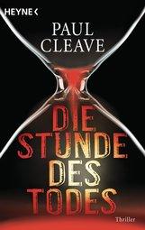 Paul  Cleave - Die Stunde des Todes