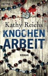 Kathy  Reichs - Knochenarbeit