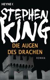 Stephen  King - Die Augen des Drachen