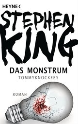 Stephen  King - Das Monstrum – Tommyknockers