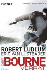 Robert  Ludlum, Eric Van  Lustbader - Der Bourne Verrat