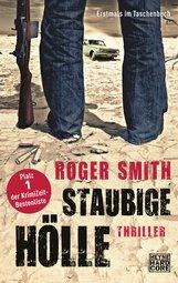Roger  Smith - Staubige Hölle