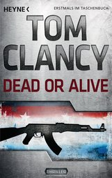 Tom  Clancy, Grant  Blackwood - Dead or Alive