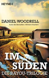 Daniel  Woodrell - Im Süden