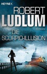 Robert  Ludlum - Die Scorpio-Illusion