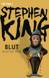 Stephen  King - Blut - Skeleton Crew