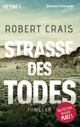 Robert  Crais - Straße des Todes