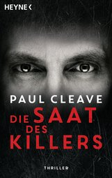 Paul  Cleave - Die Saat des Killers
