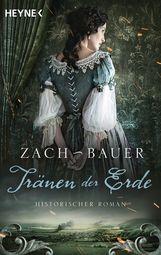 Bastian  Zach, Matthias  Bauer - Tränen der Erde