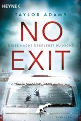Taylor  Adams - No Exit