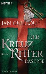 Jan  Guillou - Der Kreuzritter - Das Erbe