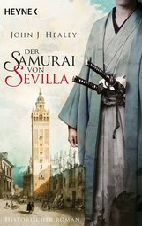 John J.  Healey - Der Samurai von Sevilla