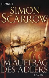 Simon  Scarrow - Im Auftrag des Adlers