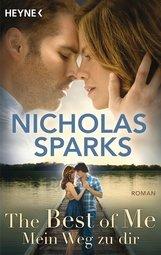 Nicholas  Sparks - The Best of Me - Mein Weg zu dir