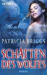 Patricia  Briggs - Schatten des Wolfes