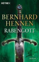 Bernhard  Hennen - Rabengott