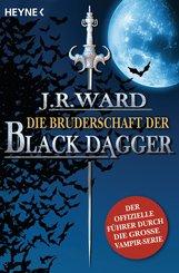 J. R.  Ward - Die Bruderschaft der Black Dagger