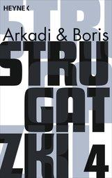 Arkadi  Strugatzki, Boris  Strugatzki - Gesammelte Werke 4