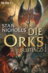 Stan  Nicholls - Die Orks - Blutjagd