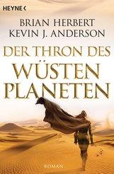 Brian  Herbert, Kevin J.  Anderson - Der Thron des Wüstenplaneten