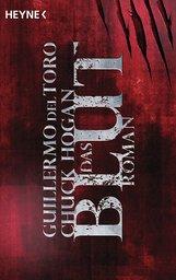 Guillermo  del Toro, Chuck  Hogan - Das Blut
