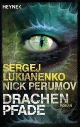 Sergej  Lukianenko, Nick  Perumov - Drachenpfade