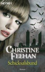 Christine  Feehan - Schicksalsbund