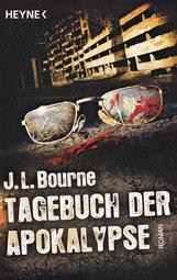 J.L.  Bourne - Tagebuch der Apokalypse