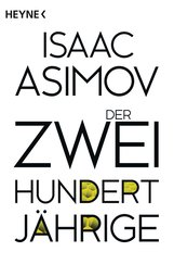 Isaac  Asimov - Der Zweihundertjährige