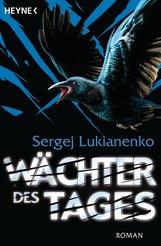 Sergej  Lukianenko - Wächter des Tages