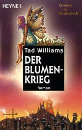 Tad  Williams - Der Blumenkrieg