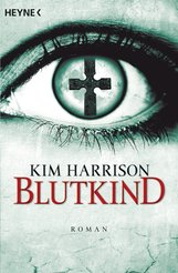 Kim  Harrison - Blutkind
