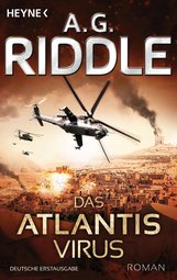 A. G.  Riddle - Das Atlantis-Virus