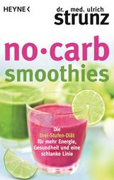 Ulrich  Strunz - No-Carb-Smoothies