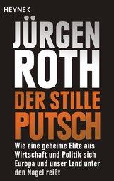 Jürgen  Roth - Der stille Putsch