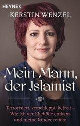 Kerstin  Wenzel - Mein Mann, der Islamist