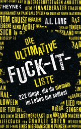 A.L.  Lang - Die ultimative Fuck-it-Liste