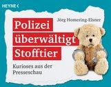 Jörg  Homering-Elsner - Polizei überwältigt Stofftier