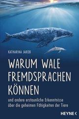 Katharina  Jakob - Warum Wale Fremdsprachen können