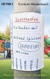 Cordula  Weidenbach - Ein Bruder zu verkaufen mit Bett und Spielzeug