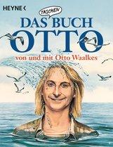 Otto  Waalkes - Das Taschenbuch Otto – von und mit Otto Waalkes