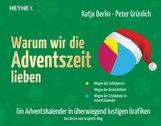 Katja  Berlin, Peter  Grünlich - Warum wir die Adventszeit lieben