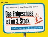 Ralf  Heimann, Jörg  Homering-Elsner - Das Erdgeschoss ist im 3. Stock