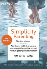 Kim John  Payne - Simplicity Parenting