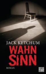 Jack  Ketchum - Wahnsinn