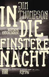Jim  Thompson - In die finstere Nacht