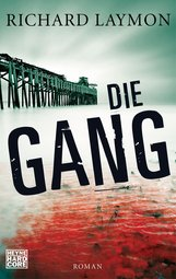 Richard  Laymon - Die Gang