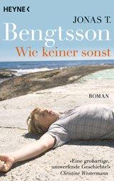 Jonas T.  Bengtsson - Wie keiner sonst